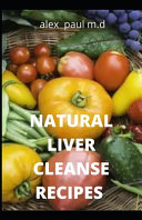 Natural Liver Cleanse Recipes