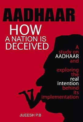 Aadhaar; How a Nation is Deceived