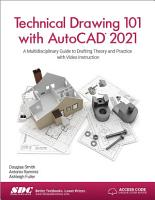 Technical Drawing 101 with AutoCAD 2021 PDF
