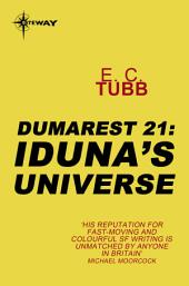 Iduna's Universe: The Dumarest Saga, Book 21