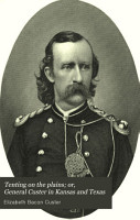 Tenting on the Plains  Or  General Custer in Kansas and Texas PDF