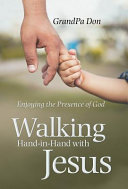 Walking Hand-In-Hand with Jesus