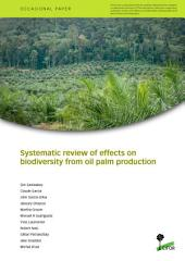 Systematic review of effects on biodiversity from oil palm production