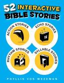 52 Interactive Bible Stories