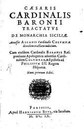 Tractatus de monarchia Siciliae: Acc. Ascanii Card. Columnae de eodem tractatu judicium