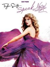 Taylor Swift - Speak Now (Songbook): Easy Piano