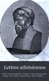 Lettres athéniennes: ou Correspondance d'un agent du roi de Perse, à Athènes, pendant la guerre du Péloponèse, Volume2