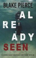 Already Seen  A Laura Frost FBI Suspense Thriller Book 2
