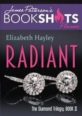 Radiant: The Diamond Trilogy