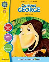 Curious George - Literature Kit Gr. 1-2