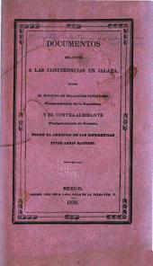 Documentos relativos a las conferencias en Jalapa