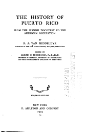 The History of Puerto Rico: From the Spanish Discovery to the American Occupation