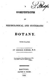 A Compendium of Physiological and Systematic Botany