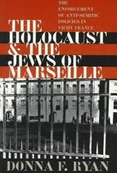 The Holocaust The Jews Of Marseille Book PDF