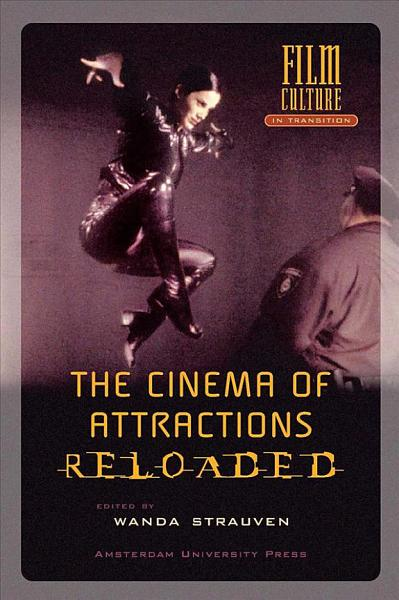 The Cinema of Attractions Reloaded PDF