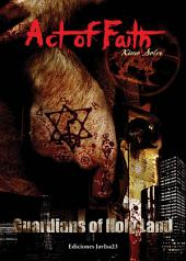 Act of faith: Guardians of Holy Land