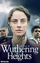 Wuthering Heights: World Classics