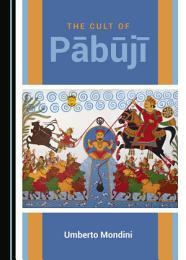 The Cult of Pābūjī