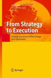 From Strategy to Execution: Turning Accelerated Global Change into Opportunity