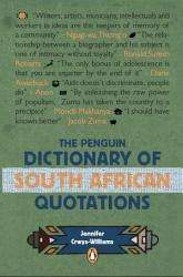 The Penguin Dictionary Of South Africa Quotations Book PDF