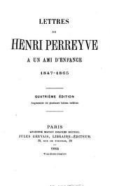 Lettres de Henri Perreyve a un ami d'enfance, 1847-1865