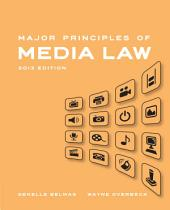 Major Principles of Media Law, 2013 Edition