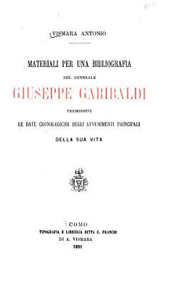 Materiali per una bibliografia del generale Giuseppe Garibaldi PDF