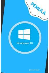 Windows 10: untuk pemula