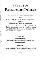 Cobbett's Parliamentary Debates, During the ... Session of the ... Parliament of the United Kingdom of Great Britain and Ireland and of the Kingdom of Great Britain ...: Volume 17