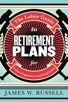 The Labor Guide to Retirement Plans PDF