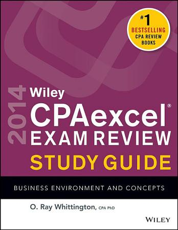Wiley CPAexcel Exam Review 2014 Study Guide  Business Environment and Concepts PDF