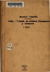Tratado de amistad, navegación y comercio [entre los Estados Unidos Mexicanos y el reino de Italia, 16 de abril de 1890]
