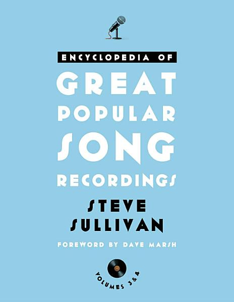 Encyclopedia of Great Popular Song Recordings Pdf Book