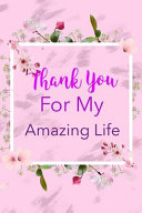 Thank You for My Amazing Life