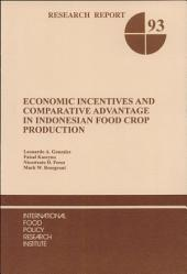 Economic Incentives and Comparative Advantage in Indonesian Food Crop Production