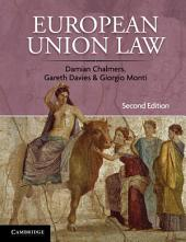 European Union Law: Cases and Materials, Edition 2