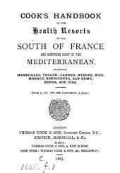 Cook's handbook to the health resorts of the south of France and northern coast of the Mediterranean