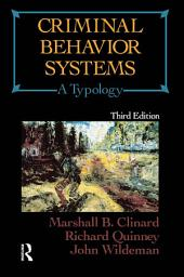 Criminal Behavior Systems: A Typology, Edition 3