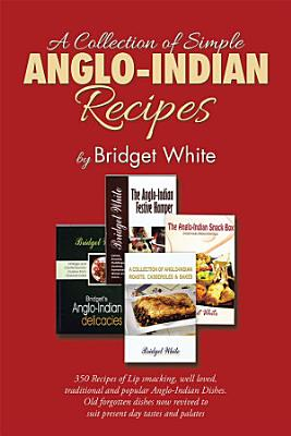 A Collection of Simple Anglo Indian Recipes