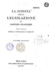 La scienza della legislazione: (con la giunta) degli opuscoli scelti, Volume 7