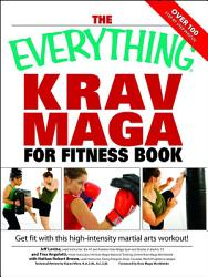 The Everything Krav Maga for Fitness Book PDF
