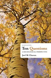 Ten Questions: A Sociological Perspective: Edition 8