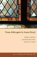 From Aldersgate to Azusa Street PDF