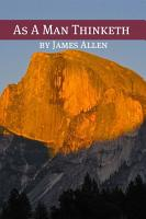 As A Man Thinketh  Annotated with Biography about James Allen  PDF