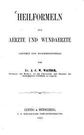 Heilformeln für Aerzte und Wundaerzte