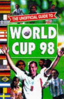 The Unofficial Guide to the World Cup 98