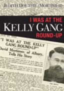 I Was at the Kelly Gang Round up PDF