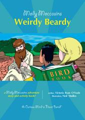 Molly Moccasins - Weirdy Beardy