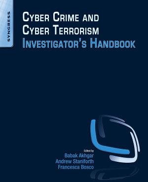 Cyber Crime and Cyber Terrorism Investigator s Handbook PDF