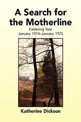 A Search For The Motherline Book PDF